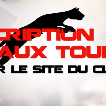 Inscription aux tournois via le site internet du club